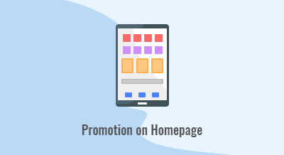 Promotion on Homepage